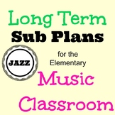 Long Term Sub Plans for Elementary General Music