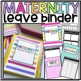 Long Term Sub/Maternity Leave Survival Notebook/Binder- EDITABLE!