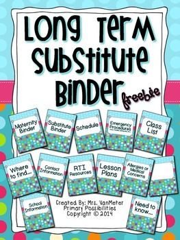 Long Term Substitute Binder