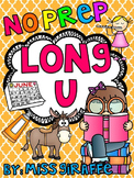 Long U Worksheets and Activities {NO PREP!}