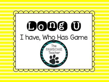 Long U: I Have Who Has