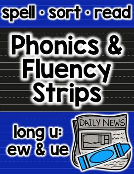 Long U Phonics and Fluency: ue & ew