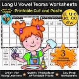 Long U Sorts: UE, UI, OO, EW, U_E | Cut and Paste Worksheets