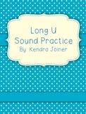Long U Sound Practice