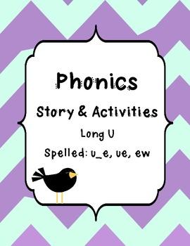 Long U Spelled: u_e, ue, ew Story and Activities