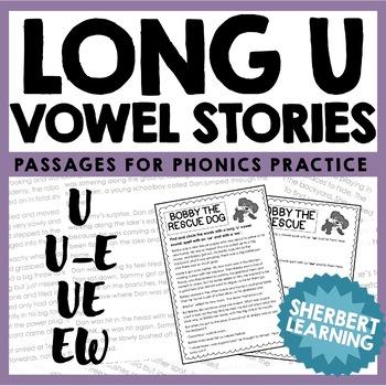 Long U Vowel Sounds - Reading Passages for Phonics Practice! - u, u-e, ue, ew