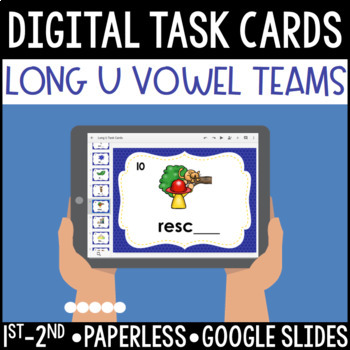 Long U Vowel Team Digital Task Cards