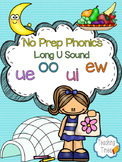 Long U Vowel Teams No Prep Phonics Pack (ew, oo, ui, ue)