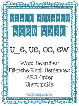 Vowel Digraph Word Work (u_e, ue, oo, ew)