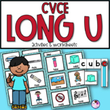 CVCE Long U Unit With Sorting, Worksheets, Word Building