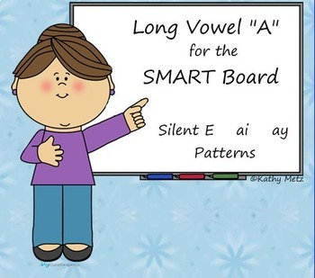 """Long Vowel """"a"""" Instruction for the SMART Board"""