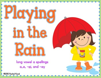 Long Vowel A- Playing in the Rain