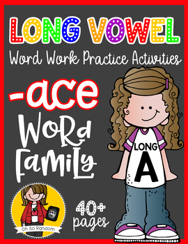Long Vowel A Word Work {-ace Word Family}
