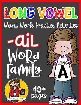 Long Vowel A Word Work {-ail Word Family}