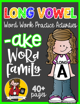 Long Vowel A Word Work {-ake Word Family}