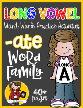 Long Vowel A Word Work {-ate Word Family}