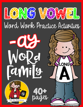 Long Vowel A Word Work {-ay Word Family}