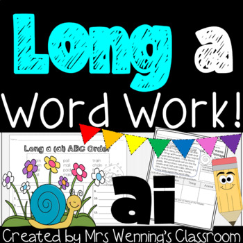 Long Vowel A (Digraph ai Pack) - A Week of Plans, Activities, and Word Work!