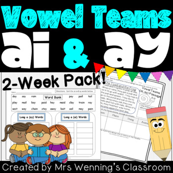 Long A Vowel Teams ai & ay - 2 Weeks of Lesson Plans, Activities, & Word Work!