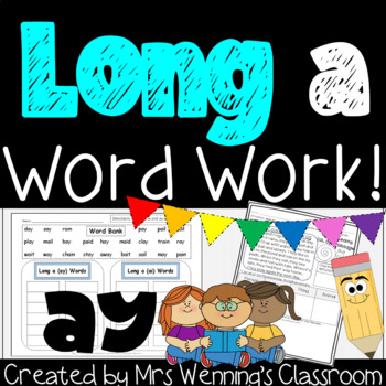 Long Vowel A (Digraph ay Pack) - A Week of Plans, Activities, & Word Work!