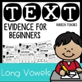Long Vowel Comprehension and Text Evidence Readers