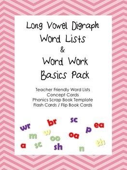 Long Vowel Digraph Word Lists and Word Work Activities