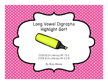 Long Vowel Digraphs Highlight Sorts