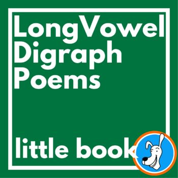 Digraphs: Long Vowel Digraph Poems (Little Book)