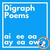 Digraph Poems: ai, ay, ee, ea, oa, ow