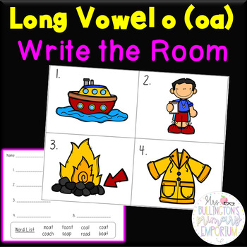 Long Vowel Diphthong o oa Write the Room Activity