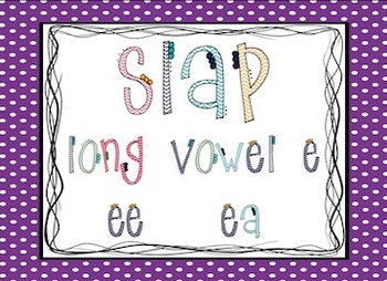 Long Vowel E: Slap Game