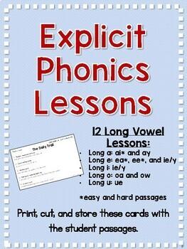 Long Vowel Explicit Phonics Lessons and Decodable Passages