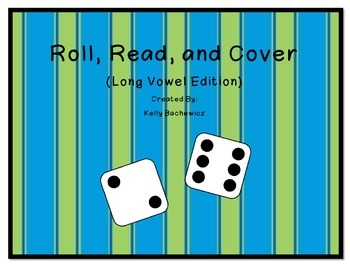Long Vowel Games (Roll, Read, and Cover)