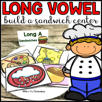 Long Vowel Hands On Center: Build a Sandwich