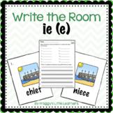 Long Vowel IE (e) Write the Room