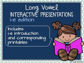 Long Vowel Interactive Presentations for Explicit Instruction (i-e edition)