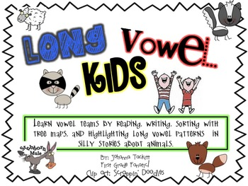 Long Vowel Kids...Long Vowel Patterns With Silly Stories and Sorts