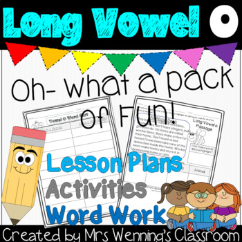 Long Vowel O - A Full Week of Lesson Plans, Word Work, and Activities!