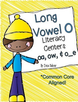 Long Vowel O Literacy Centers