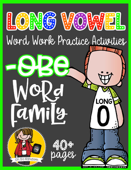 Long Vowel O Word Work {-obe Word Family}