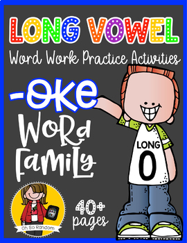 Long Vowel O Word Work {-oke Word Family}