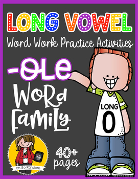 Long Vowel O Word Work {-ole Word Family}
