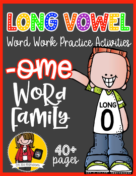 Long Vowel O Word Work {-ome Word Family}