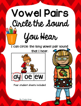 Long Vowel Pairs Circle the Sound You Hear