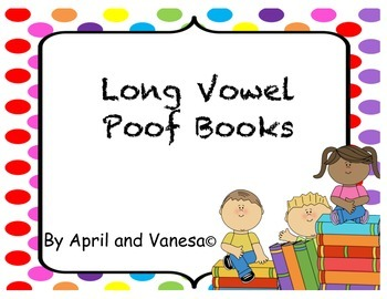 Long Vowel Poof Books - Set of 5 Different Stories