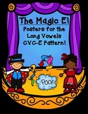 "Long Vowel Posters (CVC_E Pattern)  Introducing ""The Magic E"""