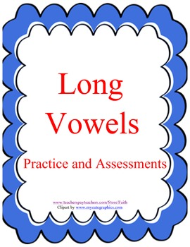 Long Vowels: Practice and Assessments