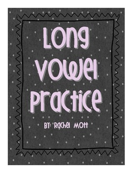 Long Vowel Practice includes writing, rhyming and blending