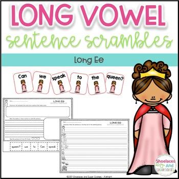 Long Vowel Sentence Scrambles - Ee