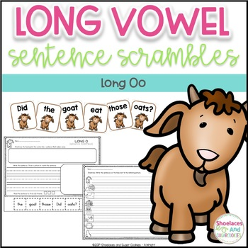 Long Vowel Sentence Scrambles - Oo